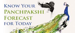 Know Your Panchpakshi Forecast for Today